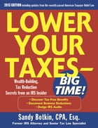 Lower Your Taxes Big Time 2013-2014 5/E by Sandy Botkin