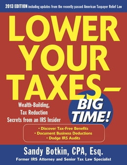 Book Lower Your Taxes Big Time 2013-2014 5/E by Sandy Botkin