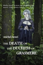 The Death of the Duchess of Grasmere by Michel Henri