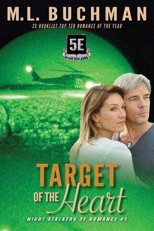 Target of the Heart by M. L. Buchman