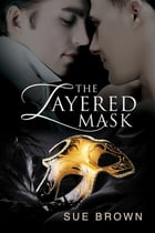 The Layered Mask by Sue Brown
