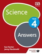 Science Year 4 Answers by Sue Hunter