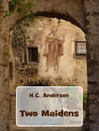 Two Maidens by H.C. Andersen