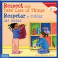 Respect and Take Care of Things / Respetar y cuidar las cosa b5d0a900-9068-4715-a478-3624c2904205