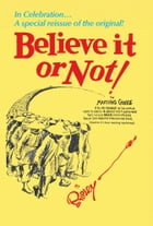 Ripley's Believe It or Not!: In Celebration... A special reissue of the original! by Ripley's Believe It Or Not!
