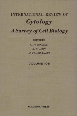 Book International Review of Cytology: Volume 106 by Bourne, G.H.
