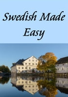 Swedish Made Easy by Charlotte Ann Parker