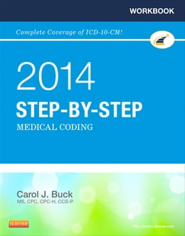 Book Workbook for Step-by-Step Medical Coding, 2014 Edition by Carol J. Buck