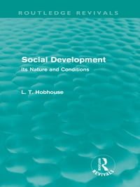 Social Development (Routledge Revivals): Its Nature and Conditions