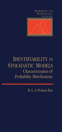Book Identifiability In Stochastic Models by Unknown, Author