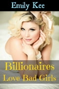 Billionaires Love Bad Girls 14e7bfc8-f3dd-4872-aeef-73f39dbc0c56