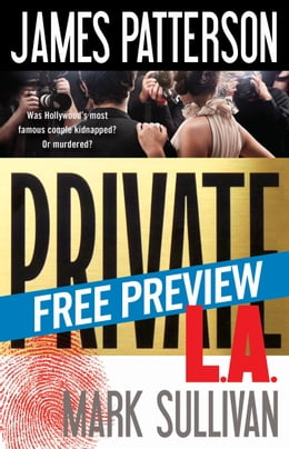 Book Private L.A. -- Free Preview -- The First 14 Chapters by James Patterson
