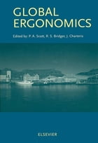 Global Ergonomics by P.A. Scott