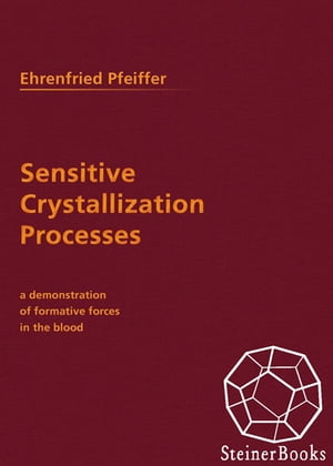Sensitive Crystallization Processes A Deonstration of Formative Forces in the Blood