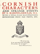 Cornish Characters and Strange Events by S. Baring-Gould