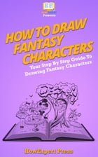 How To Draw Fantasy Characters by HowExpert