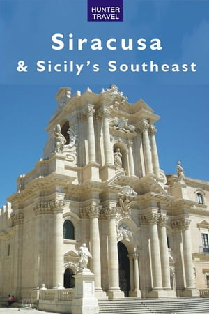Siracusa & Sicily's Southeast by Lane, Joanne