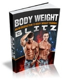 Body Weight Blitz by Anonymous