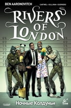 Rivers of London: Night Witch #4 by Ben Aaronovitch