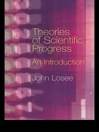 Theories of Scientific Progress: An Introduction
