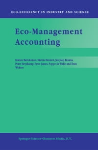 Eco-Management Accounting: Based upon the ECOMAC research projects sponsored by the EU's…