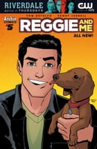 Reggie & Me (2016-) #5 by Tom DeFalco