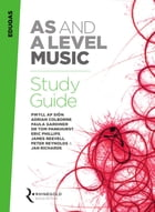 Eduqas AS and A Level Music Study Guide by Rhinegold Education