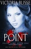 9781784307653 - Victoria Blisse: The Point - Raamat