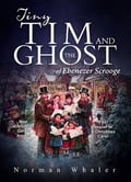Tiny Tim and The Ghost of Ebenezer Scrooge 252d50b6-54f1-4bfc-be66-0b411cfcb1e7