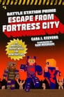 Escape from Fortress City Cover Image