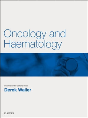 Oncology and Haematology Key Articles from the Medicine journal