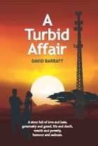 A Turbid Affair by David Barratt