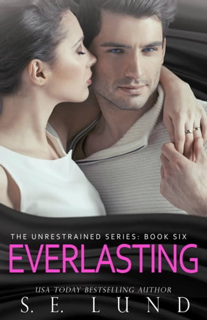 Everlasting by S. E. Lund