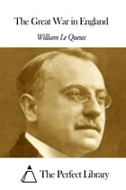 The Great War in England by William Le Queux