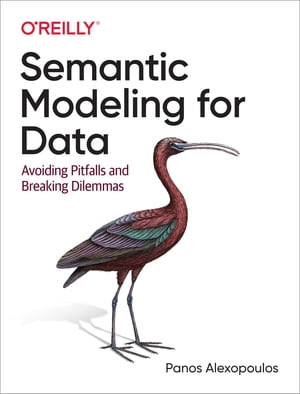 Semantic Modeling for Data by Panos Alexopoulos