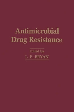 Book Antimicrobial Drug Resistance by Bryan, L