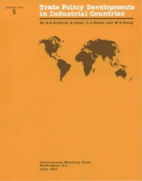 Trade Policy Developments in Industrial Countries