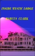 INSIDE MYSTIC LODGE by Marcus Clark