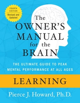Book Learning: The Owner's Manual by Pierce Howard