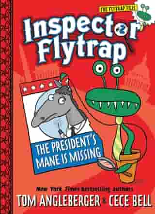 Inspector Flytrap in The President's Mane Is Missing (Book #2) by Tom Angleberger