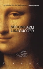 Second Lisa: Book One by V Knox