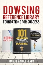 Dowsing Reference Library by Maggie Percy