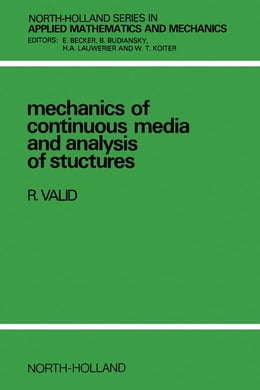 Book Mechanics of Continuous Media and Analysis of Structures by Valid, R.