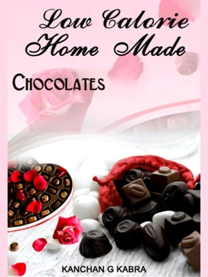 Low Calorie Home Made Chocolates