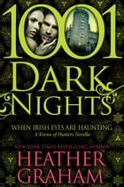 When Irish Eyes Are Haunting: A Krewe of Hunters Novella by Heather Graham