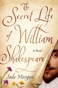 The Secret Life of William Shakespeare 32bfaf47-5acf-49d5-982f-e9c0265d6941