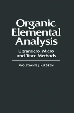 Book Organic Elemental Analysis: Ultramicro, Micro, and Trace Methods by Kirmse, Wolfgang