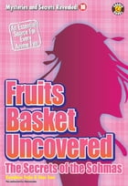 Fruits Basket Uncovered: The Secrets of the Sohmas by DH Publishing
