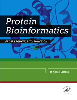 Protein Bioinformatics From Sequence to Function