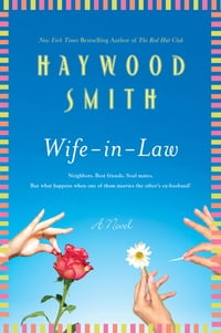 Wife-in-Law: A Novel
